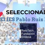 Ies Pablo Ruiz Picasso Retotech Fundación Endesa